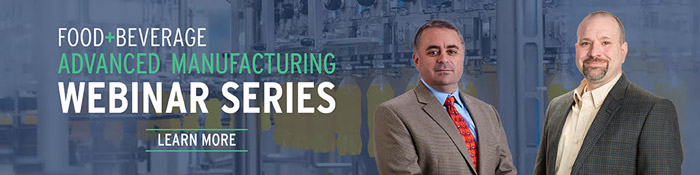 Food + Beverage Advanced Manufacturing Webinar Series - click to learn more