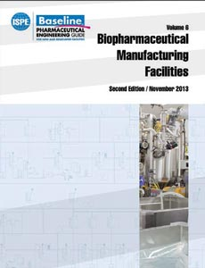 Biopharmaceutical Manufacturing Facilities Baseline® Guide (2nd edition) - December 2013