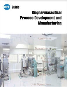 Biopharmaceutical Process and Manufacturing Guide - October 2013