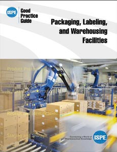 Packaging, Labeling and Warehousing Facilities Good Practice Guide - June 2012