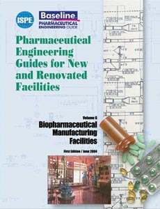 Biopharmaceutical Manufacturing Facilities Baseline® Guide - June 2004