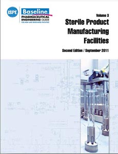 Sterile Product Manufacturing Facilities Baseline® Guide - (2nd edition) - September 2011
