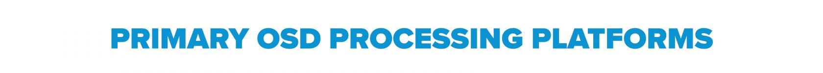 _1 Primary OSD Processing Platforms Header