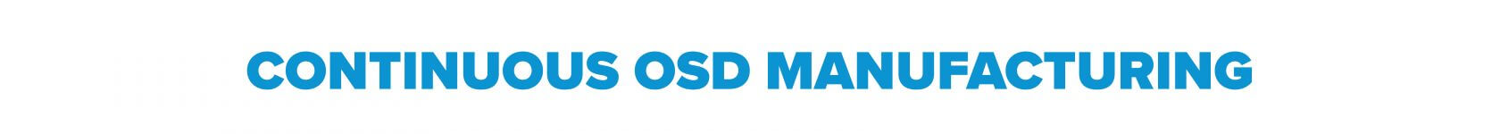 _3 Continuous OSD Manufacturing Header
